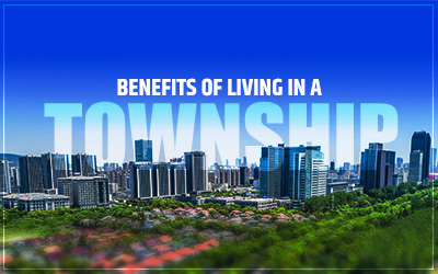 Benefits of living in a township